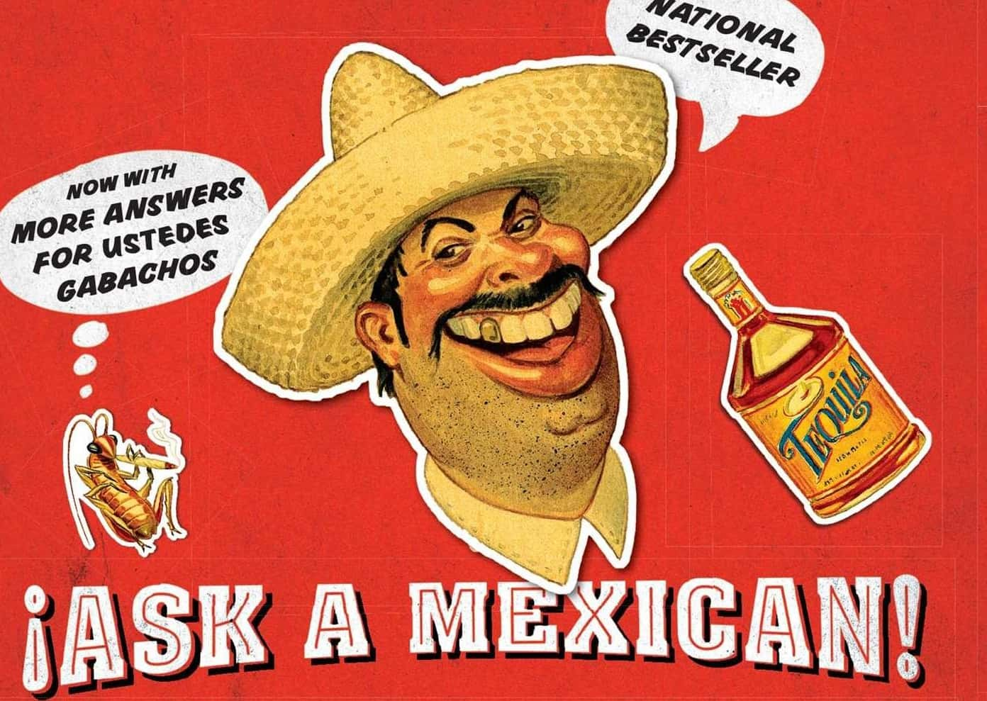 """First Reading of """"Ask a Mexican"""""""