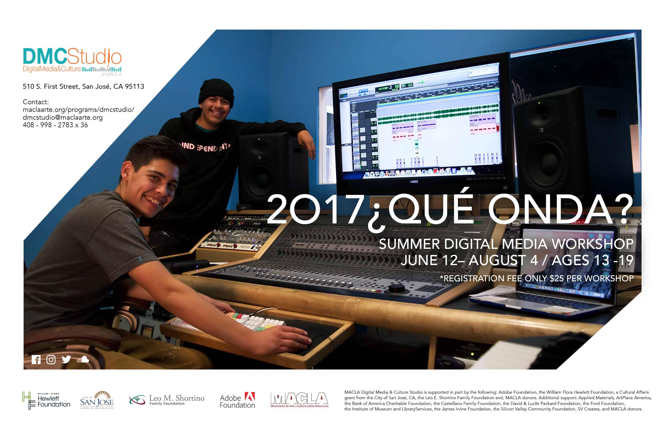 2017 ¿Que Onda? Summer Digital Media Workshops